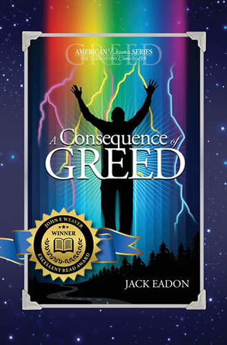 A Consequence of Greed by Jack Eadon