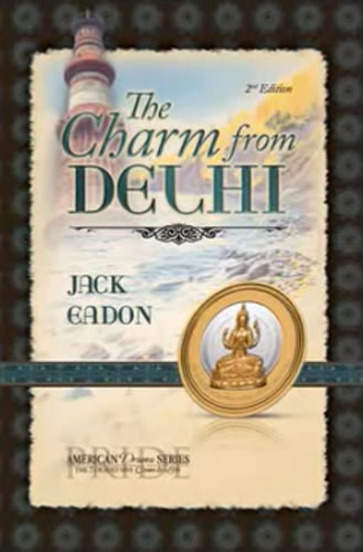 The Charm from Delhi by Jack Eadon