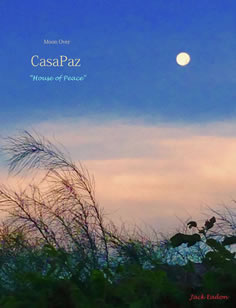 Moon Over Casapaz by Jack Eadon