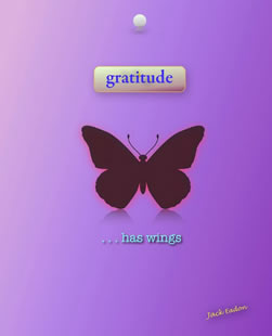 Gratitude Has Wings by Jack Eadon