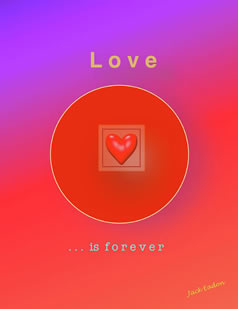 Love Is Forever by Jack Eadon