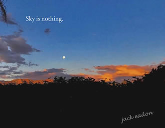 Sky is Nothing by Jack Eadon